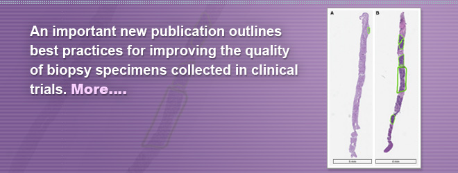 An important new publication outlines best practices for improving the quality of biopsy specimens collected in clinical trials.
